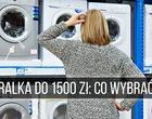 Najlepsze pralki do 1500 zł. TOP-10
