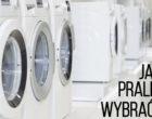 Kupujemy pralkę. Na co zwracać uwagę?