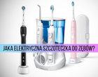 Jaka elektryczna szczoteczka do zębów: rotacyjna, soniczna czy ultradźwiękowa?