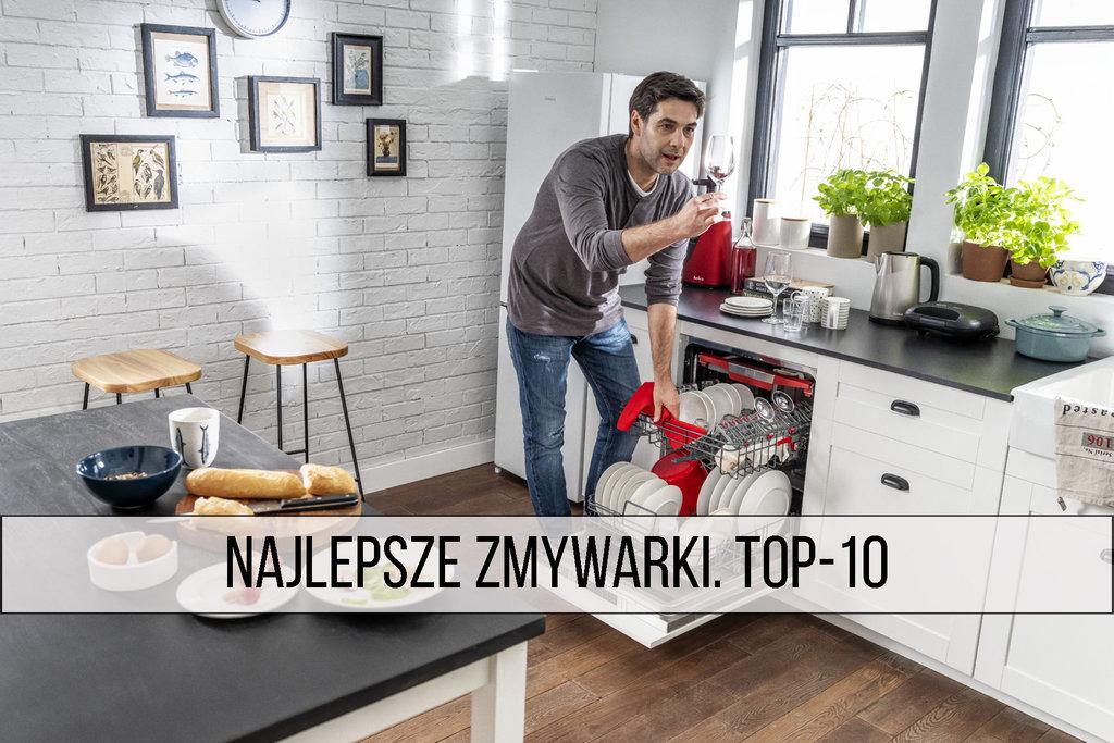 Najlepsze zmywarki top10
