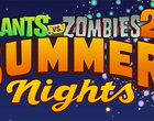 aktualizacja Plants vs Zombies 2 summer nights