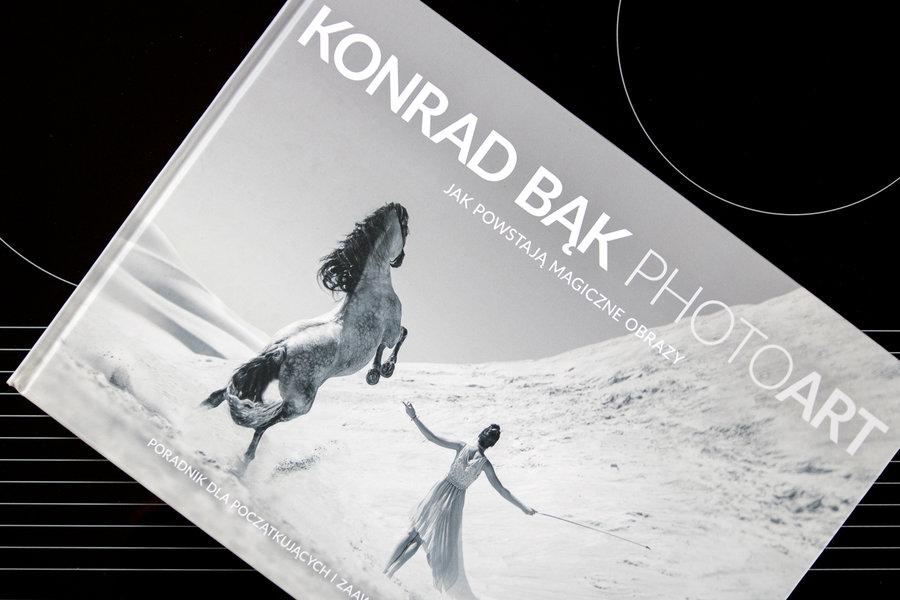 Konrad Bąk, PhotoArt / fot. fotoManiaK.pl