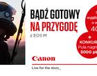 Canon: Promocja na aparaty EOS M i konkurs fotograficzny Canon