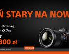 Oddaj starą lustrzankę i zyskaj 1300 złotych na zakup Sony A7R II lub A7S II!