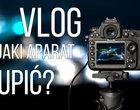 Najlepsze aparaty dla vlogerów (lato 2020)