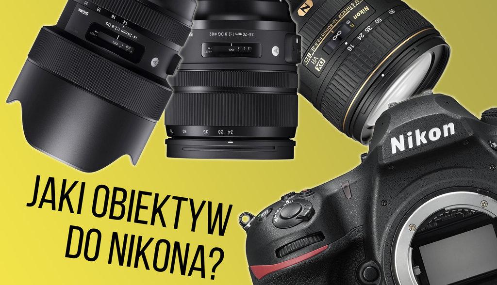 Jaki obiektyw Nikon