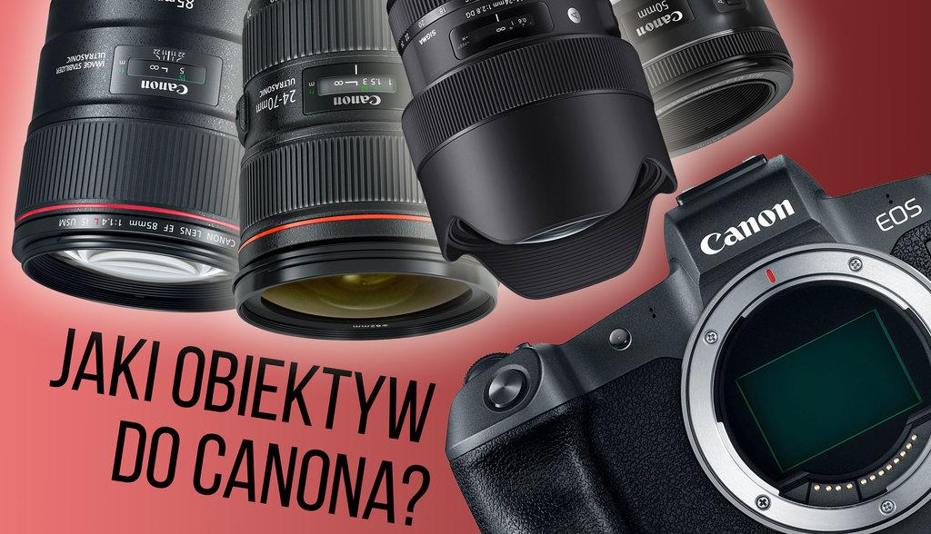 Jaki obiektyw Canon