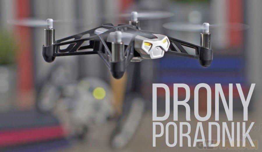 Drony - poradnik