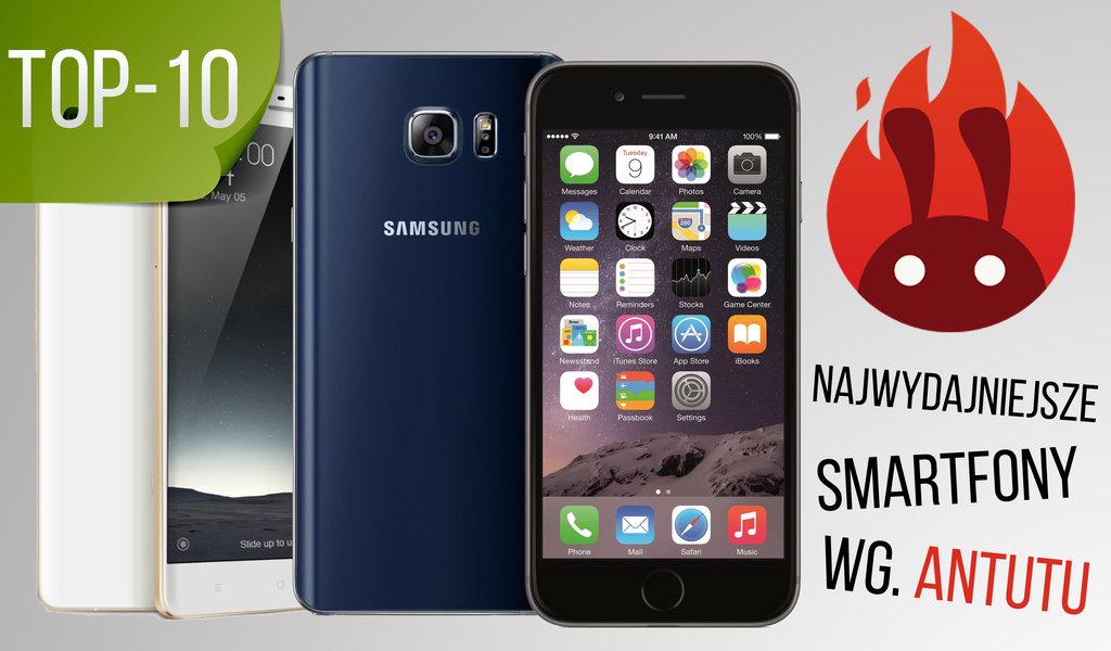 TOP10 smartfonow antutu
