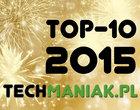 najciekawsze wpisy najlepsze artykuły TOP-10 artykułów TOP-10 techManiaKa