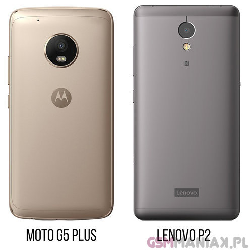Motorola Moto G5 Plus vs Lenovo P2 / fot. gsmManiaK