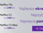 Smartfony Neffos - C5, C5 Max i Y5L - w nowych, niższych cenach