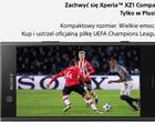 Sony Xperia XZ1 Compact w Plusie z prezentem dla fanów futbolu
