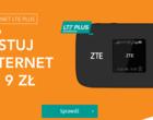 Testuj LTE Plus przez dwa miesiące za 9 zł