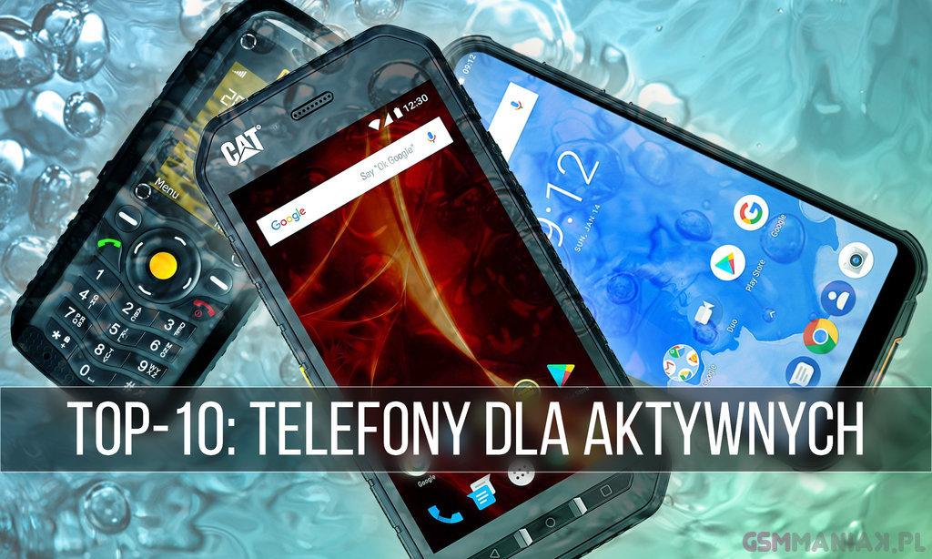 TOP-10 odporne telefony 2019