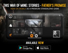 Gra This War of Mine: Stories — Father's Promise trafiła do App Store i Google Play