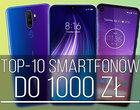 Najlepsze smartfony do 1000 zł!