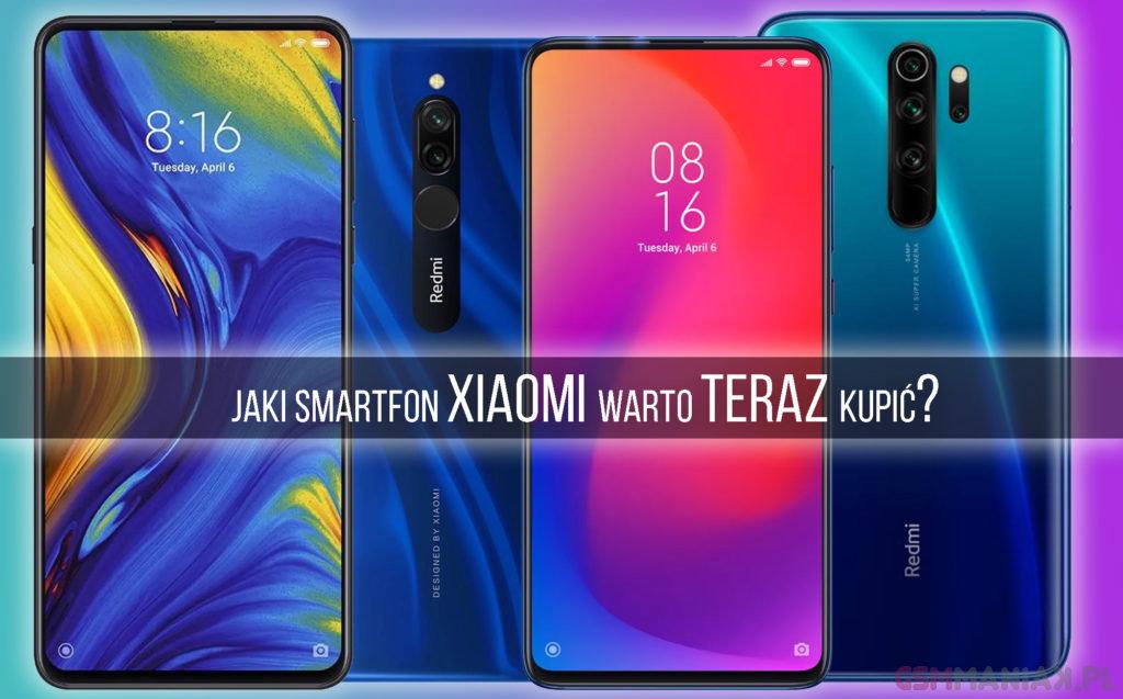 Jaki smartfon Xiaomi