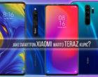 #XiaomiLepsze - polecane smartfony!