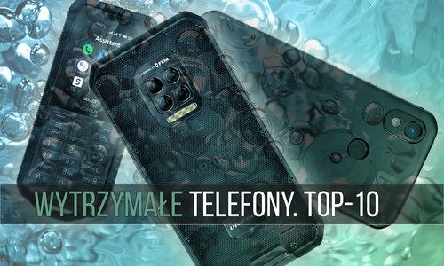 TOP-10 odporne telefony 2020