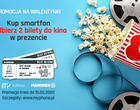 myPhone i HAMMER na Walentynki rozdają bilety do kina