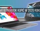 Jaki ultrabook w 2020? Oto moje 3 propozycje