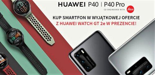 Promocja na smartfony Huawei P40 - teraz kupisz je z prezentem