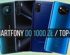Jaki smartfon do 1000 zł kupić? Te telefony Cię nie zawiodą, bo są warte swojej ceny!