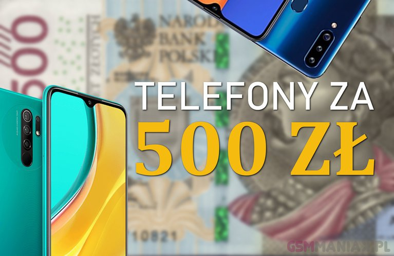 telefony za 500 zł
