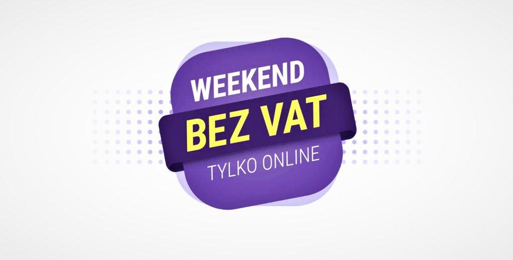 Weekend bez VAT w Play