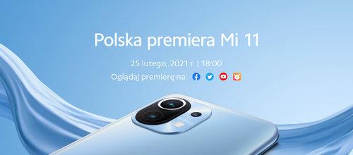 Zapowiedź polskiej premiery Xiaomi Mi 11