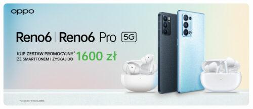 Promocyjne zestawy przedsprzedażowe OPPO Reno 6 i OPPO Reno 6 Pro