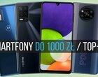 Jaki smartfon do 1000 zł kupić? Poznaj 10 najbardziej opłacalnych telefonów w tej cenie!