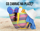 Co warto zabrać ze sobą na plażę?