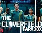 Wielka premiera w Netflix! Paradoks Cloverfield już dostępny