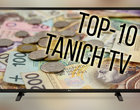 TOP10 tanie telewizory