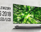 Przegląd telewizorów LG na rok 2018 (LCD i OLED)