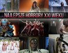 Najlepsze horrory XXI wieku. TOP-20