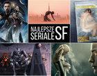 Najlepsze seriale SF ostatnich lat. TOP-20