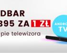 Kup telewizor Sharp z serii BL z Android TV i zgarnij soudbar za 1 zł. Warto?