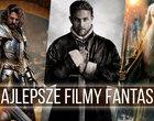 Najlepsze filmy fantasy XXI wieku. TOP-20