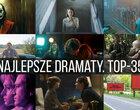 Najlepsze dramaty XXI wieku. TOP-35