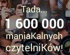 1.600.000 czytelników techManiaK.pl !