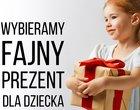 Jaki prezent dla dziecka? 16 oryginalnych propozycji dla każdego