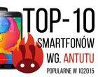 TOP10 AnTuTu najpopularniejsze