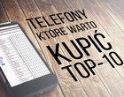 10 telefonów, które warto kupić