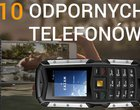 Wytrzymałe i odporne telefony do zadań specjalnych. TOP 10 (2015)