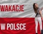 Wkacje w Polsce? Jesteśmy na TAK