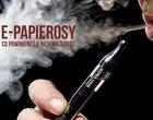 e-papieros nałóg nikotyna palenie papierosy