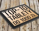 TOP10 tablet do 1000